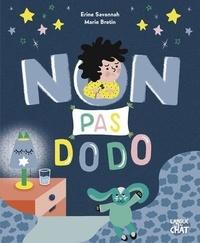 Erine Savannah et Marie Bretin - Non pas dodo.