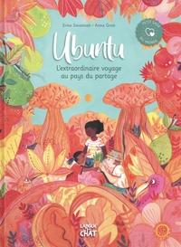 Erine Savannah et Anna Griot - Ubuntu - L'extraordinaire voyage au pays du partage.