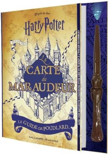 La carte du Maraudeur. Le guide de Poudlard - Avec une baguette lumineuse pour lire et écrire à l'encre invisible !