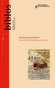 Erinnerungskultur - Text, Bild, Ton als mediales Gedächtnis.