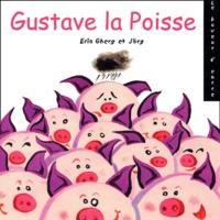 Erio Gherg et  Jörg - Gustave la Poisse - Les animaux de la ferme Cauchois.