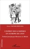 Eriona Tartari Kërtusha - L'esprit des Lumières en Europe de l'Est - Traduire Jean-Jacques Rousseau en Albanie.