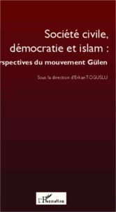 Société civile, démocratie et islam : perspectives du mouvement Gülen.pdf