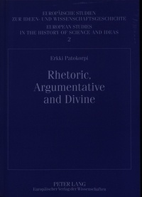 Erkki Patokorpi - Rhetoric, Argumentative and Divine - Richard Whately and His Discursive Project of the 1820s.