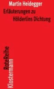 Erläuterungen zu Hölderlins Dichtung.