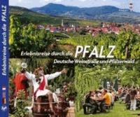 Erlebnisreise durch die Pfalz - Deutsche Weinstraße und Pfälzerwald.