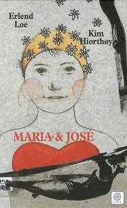 Erlend Loe - Maria et José.