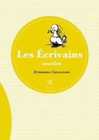 Ermanno Cavazzoni - Les Ecrivains inutiles.