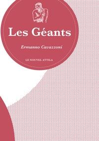 Ermanno Cavazzoni - Les géants - (Histoire naturelle).