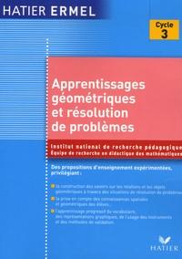 ERMEL - Apprentissages géométriques et résolution de problèmes au cycle 3.