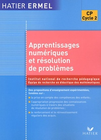 ERMEL et  INRP - Apprentissages numériques et résolution de problèmes CP.