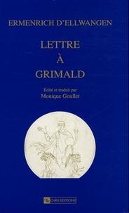 Ermenrich d'Ellwangen - Lettre à Grimald - Edition bilingue latin-français.