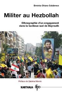 Militer au Hezbollah - Ethnographie dun engagement dans la banlieue sud de Beyrouth.pdf