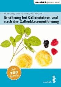 Ernährung bei Gallensteinen und nach der Gallenblasenentfernung.
