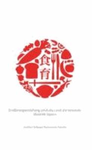 Ernährungserziehung (shokuiku) und die nationale Identität Japans.