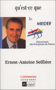 Ernest-Antoine Seillière - Qu'est-ce que le Medef ?.
