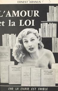 Ernest Aranus et Claude Ney - L'amour et la loi.