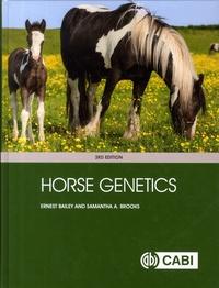 Ernest Bailey et Samantha A. Brooks - Horse Genetics.