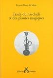 Ernest Bosc de Vèze - Traité du haschich et des plantes magiques.