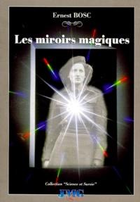 Rhonealpesinfo.fr Les miroirs magiques Image