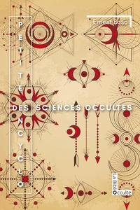 Ernest Bosc - Petite encyclo des sciences occultes.