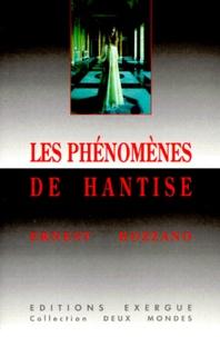 Ernest Bozzano - Les phénomènes de hantise.