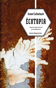 Ernest Callenbach - Ecotopia - Notes personnelles et articles de William Weston.
