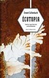 Ernest Callenbach - Ecotopia - Notes personnelles et articles de William Weston.