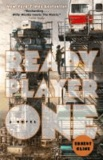 Ernest Cline - Ready Player One - A Novel.