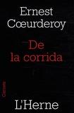 Ernest Coeurderoy - De la corrida.