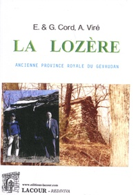 Ernest Cord et Gustave Cord - La Lozère - Ancienne province royale du Gévaudan.