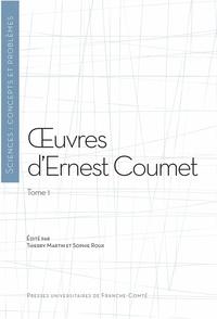 Ernest Coumet - Oeuvres d'Ernest Coumet - Tome 1.