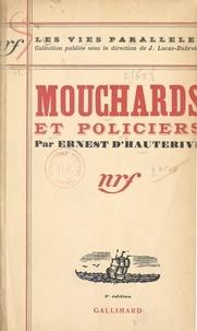 Ernest d'Hauterive et J. Lucas-Dubreton - Mouchards et policiers.