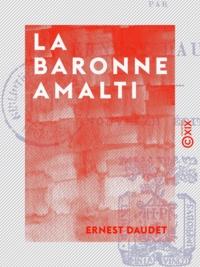 Ernest Daudet - La Baronne Amalti.