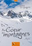 Ernest Di Gregorio - Au coeur des montagnes... Maria.