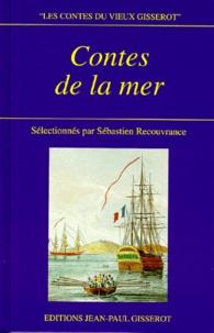 Ernest Du Laurens de La Barre et Paul-Yves Sébillot - Contes de la mer.