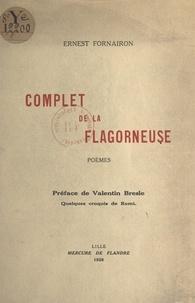 Ernest Fornairon et Valentin Bresle - Complet de la flagorneuse.