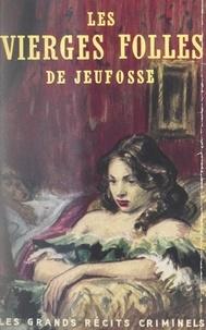 Ernest Fornairon - Les vierges folles de Jeufosse.