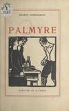 Ernest Fornairon - Palmyre.