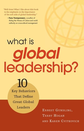 What Is Global Leadership?. 10 Key Behaviors That Define Great Global Leaders