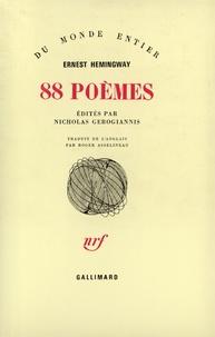 Ernest Hemingway - 88 [Quatre-vingt-huit  poèmes.