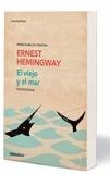 Ernest Hemingway - El Viejo Y El Mar.