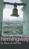 Ernest Hemingway - For Whom the Bell Tolls.