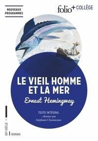 Ernest Hemingway - Le vieil homme et la mer.
