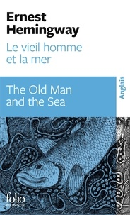 Ernest Hemingway - Le vieil homme et la mer - The Old Man and the Sea.