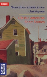 Ernest Hemingway et Erskine Caldwell - Nouvelles américaines classiques : Classic American Short Stories.