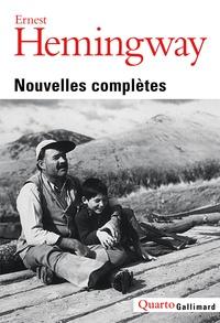 Ernest Hemingway - Nouvelles complètes.
