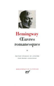 Ernest Hemingway - Oeuvres romanesques - Tome 2.