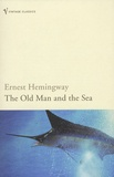 Ernest Hemingway - The Old Man and the Sea.