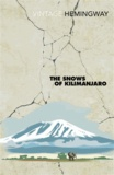 Ernest Hemingway - The Snows of Kilimanjaro - And Other Stories.